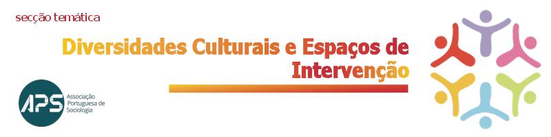 Secção Temática Diversidades Culturais e Espaços de Intervenção